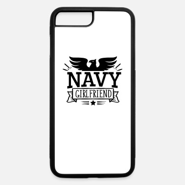 Navy Proud US Navy Girlfriend T-Shirt - Patriots Design - iPhone 7 Plus/8 Plus Rubber Case