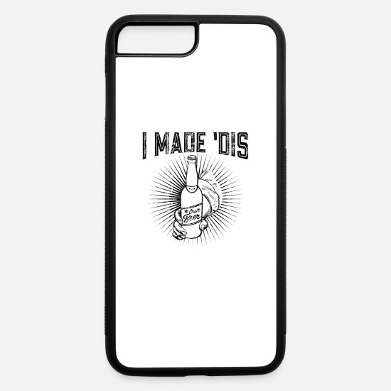 Alcohol iPhone Cases - Home Brew Craft Beer I Made Dis - iPhone 7 & 8 Plus Case white/black
