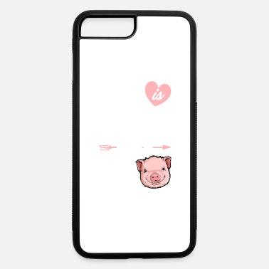 Life is Better With a Pig T shirt Pigs Farm - iPhone 7 & 8 Plus Case
