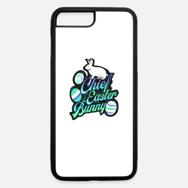 Easter Bunny Chief Easter Bunny - iPhone 7 & 8 Plus Case