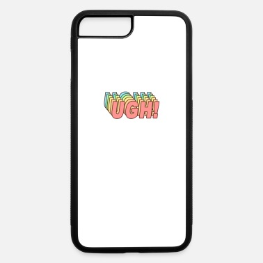 Aanoyed By Others UGH! - Funny Sigh Clueless Typography in Retro 70s - iPhone 7 & 8 Plus Case