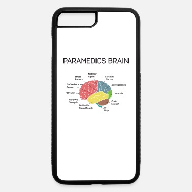 Brain Paramedics Brain Funny EMS EMT Paramedic Gifts - iPhone 7 & 8 Plus Case