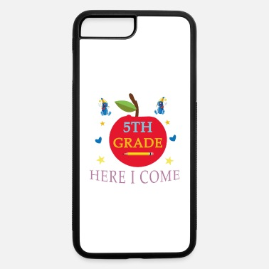 Grade watch out here i come 5th grade shirt - iPhone 7 & 8 Plus Case