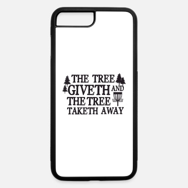 Golf The tree giveth and the tree taketh away - iPhone 7 & 8 Plus Case