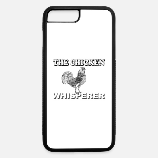 Chicken iPhone Cases - Chicken Whisperer Shirt Farmer Farm Funny Poultry - iPhone 7 & 8 Plus Case white/black