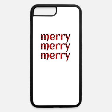 Merry Plaid Christmas Merry Merry Merry - iPhone 7 & 8 Plus Case