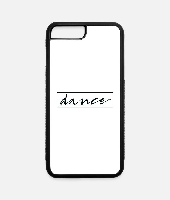 Christmas iPhone Cases - Dance Inspirational Quote Gift - iPhone 7 & 8 Plus Case white/black