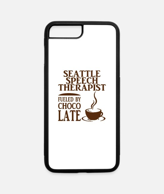 Occupation iPhone Cases - Seattle Speech Therapist Fueled By Chocolate - iPhone 7 & 8 Plus Case white/black