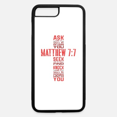 Apparel Matthew 7:7 Bible Verse Biblical And Religious - iPhone 7 & 8 Plus Case
