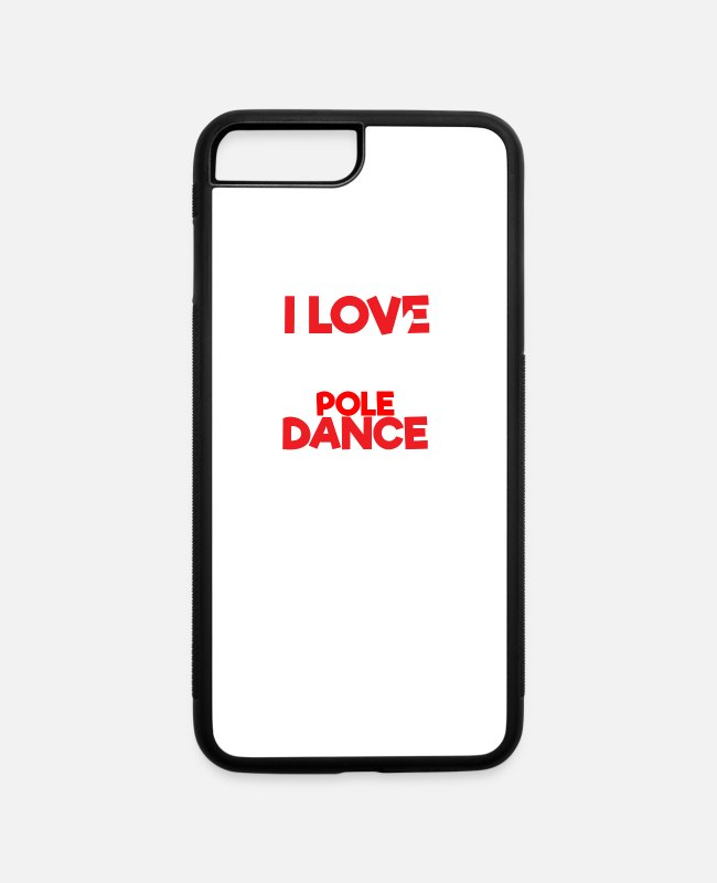 Fish Design iPhone Cases - Funny Fishing Quotes I Love a Good Pole Dance - iPhone 7 & 8 Plus Case white/black