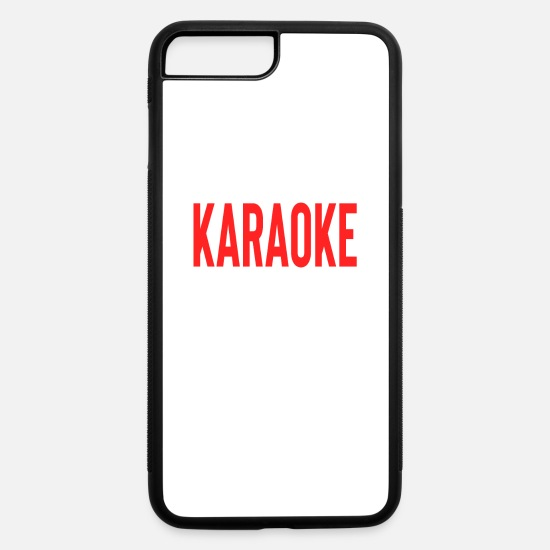Sister iPhone Cases - What Happens At Karaoke Stays At Karaoke - iPhone 7 & 8 Plus Case white/black