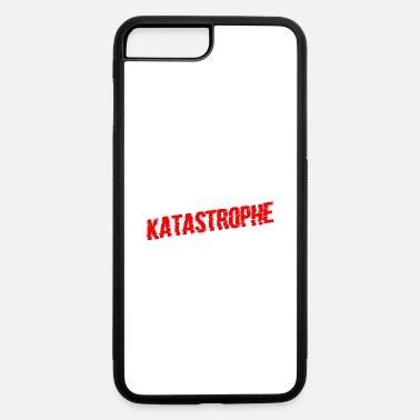 Die Alter Katastrophe Lustiges Katastrophen Spruch Ges - iPhone 7 & 8 Plus Case