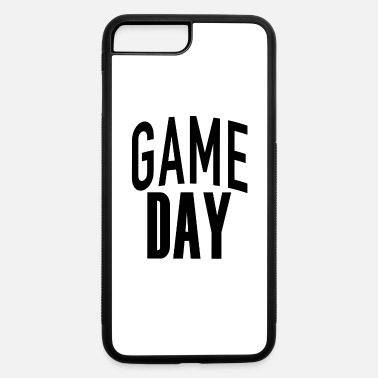 Game Day Game Day - iPhone 7 & 8 Plus Case