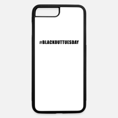 Death blackouttuesdaytshirt Black Out Tuesday - iPhone 7 & 8 Plus Case