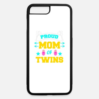 Birthday Twins Proud mom of twins - iPhone 7 & 8 Plus Case