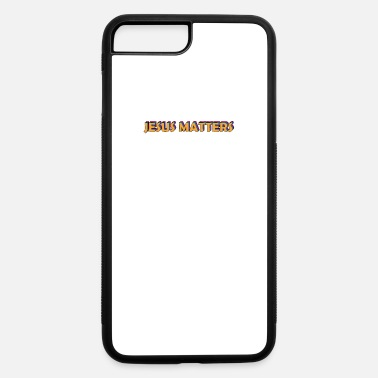 Jesus Matters. Jesus Christ Savior Vintage. - iPhone 7 & 8 Plus Case