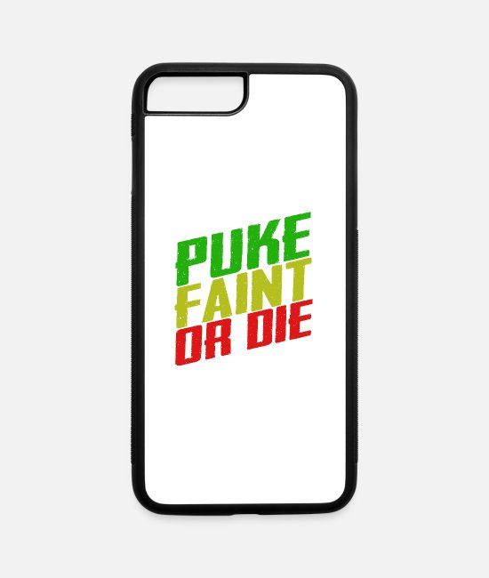 Beautiful iPhone Cases - Unless you puke, faint or die keep going - iPhone 7 & 8 Plus Case white/black