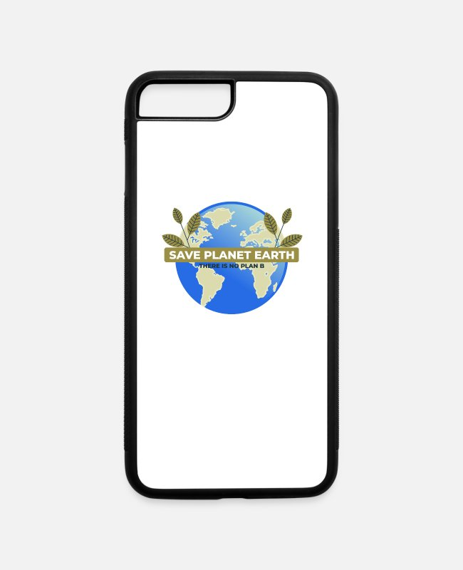 Earth iPhone Cases - No Planet B - Environmental Protection - Climate - iPhone 7 & 8 Plus Case white/black
