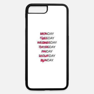 Week Week Shirt - Day of Week Shirt - Week Days and - iPhone 7 & 8 Plus Case