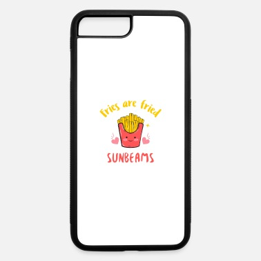 Fries FRIES ARE FRIED SUNBEAMS - iPhone 7 & 8 Plus Case