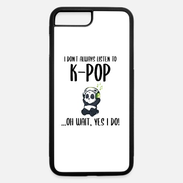 Korean Pop Kpop K-pop Korea Pop Music Fan Korean Funny Gift - iPhone 7 & 8 Plus Case