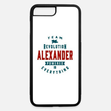 Name Is Your Name, Alexander. This shirt is for you! - iPhone 7 & 8 Plus Case