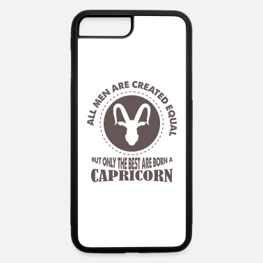 Asterisk Capricorn are born like a men asterisk - iPhone 7 & 8 Plus Case