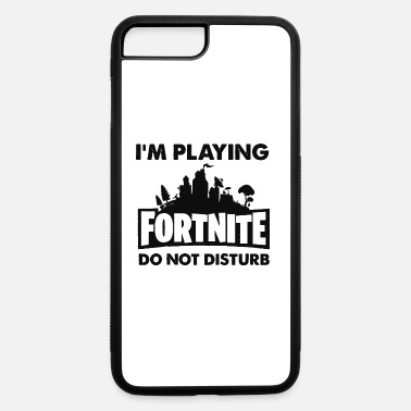 Logo I m Playing Fornite Do Not Disturb Tee - iPhone 7 & 8 Plus Case