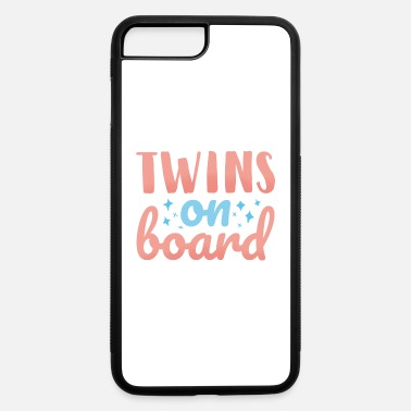 Twins On Board twins on board - iPhone 7 & 8 Plus Case
