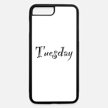 Tuesday Tuesday - iPhone 7 & 8 Plus Case