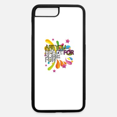 Fun FUN! - iPhone 7 Plus/8 Plus Rubber Case