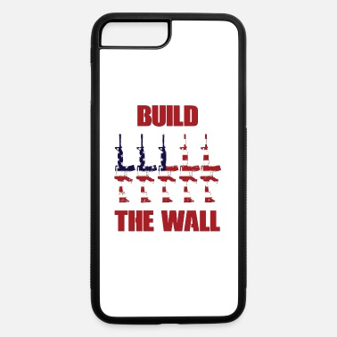 Build BUILD THE WALL - iPhone 7 & 8 Plus Case