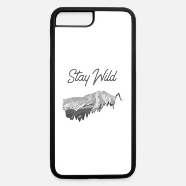 Nature Stay Wild outdoor adventure nature lover design - iPhone 7 & 8 Plus Case