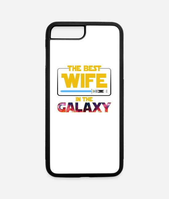 Galaxy iPhone Cases - The Best Wife In The Galaxy - iPhone 7 & 8 Plus Case white/black