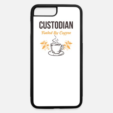 Custodian Custodian Fueled by Coffee Funny Custodians Janito - iPhone 7 & 8 Plus Case