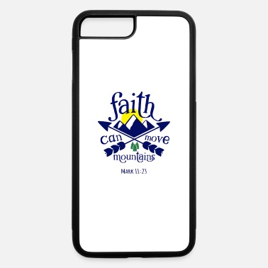 Righteous Graffiti Faith can move mountains - iPhone 7 & 8 Plus Case