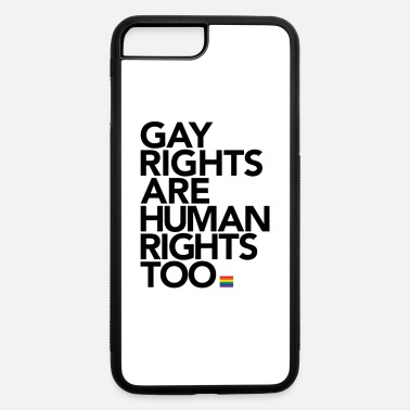 Human Rights Gay Rights Are Human Rights - iPhone 7 & 8 Plus Case