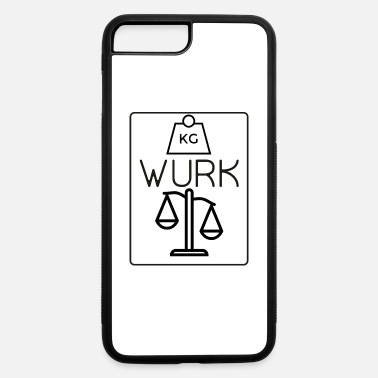 Moneygrubbing WURK 2 - iPhone 7 & 8 Plus Case