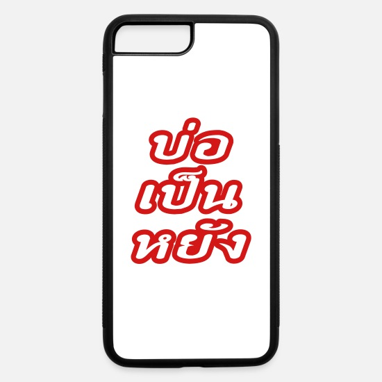 Pattaya iPhone Cases - It's OK ♦ Bor Pen Yang in Thai Isaan Dialect ♦ - iPhone 7 & 8 Plus Case white/black