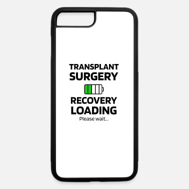 Lung Transplant Transplant Surgery Recovery | Transplant Survivor - iPhone 7 & 8 Plus Case