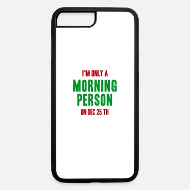 Morning presents morning - iPhone 7 Plus/8 Plus Rubber Case