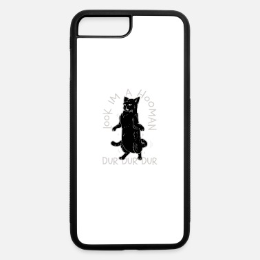 LOOK I M A HOOMAN - iPhone 7 & 8 Plus Case