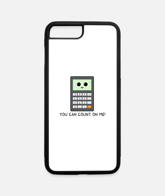 You Can Count On Me iPhone Cases - You can count on me v2 - iPhone 7 & 8 Plus Case white/black