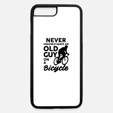 Old Guy NEVER UNDERESTIMATE OLD GUY - iPhone 7 & 8 Plus Case