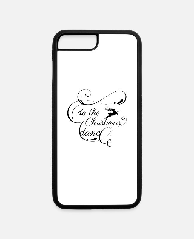 Reindeer Quote iPhone Cases - Do the Christmas dance Funny Xmas reindeer dancing - iPhone 7 & 8 Plus Case white/black