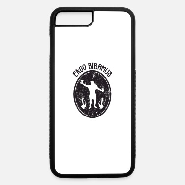 Ergo Latin - Ergo Bibamus - Black - iPhone 7 & 8 Plus Case