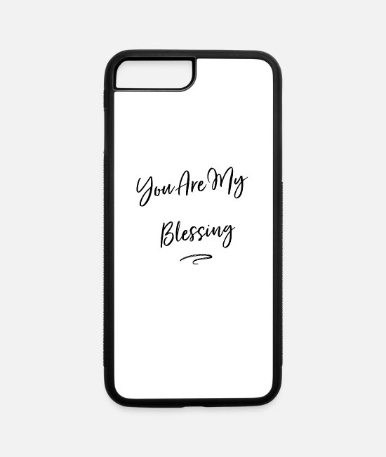 Church iPhone Cases - You are My Blessing - iPhone 7 & 8 Plus Case white/black