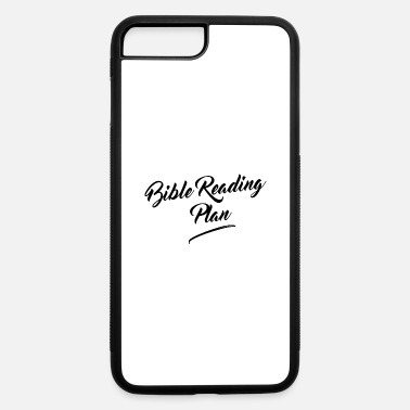 Bible Bible Reading Plan - iPhone 7 & 8 Plus Case