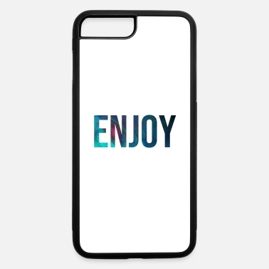 Motto ENJOY (plain and simple) - iPhone 7 & 8 Plus Case