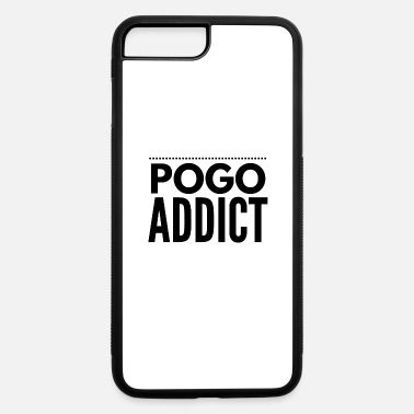 Pogo Pogo addict design for Pogo lovers - iPhone 7 & 8 Plus Case